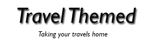 Travel Themed - Take Your Travels Home – Travel Themed Products and Ideas